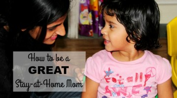 How to be a Great Stay-at-Home Mom