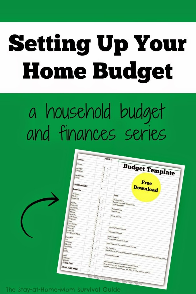 Free download budget template that you can use and edit to set up your own home budget-details from The Stay-at-Home-Mom Survival Guide.