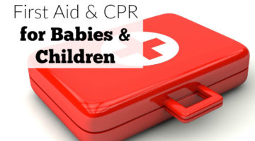 Get to know first aid and CPR for babies and children so you can be safe and keep your little ones safe in your home