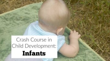 Learn about infant develpoment with this crash course in child development: infants version from a former teacher and stay-at-home mom to 4.