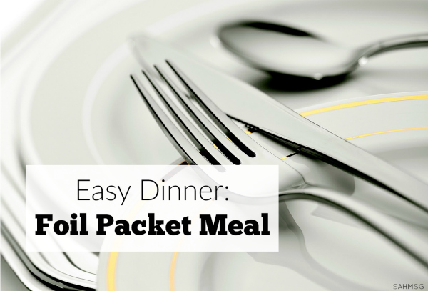 Easy dinner recipe: foil packet meals that are so easy to make!