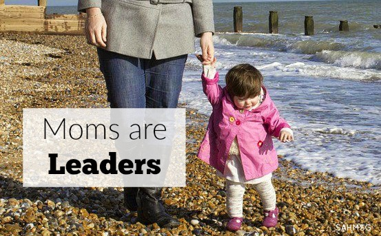 "Why aren't moms highlighted as leaders on all the ""Powerful Women"" lists? Moms ARE leaders too. The most important ones!"