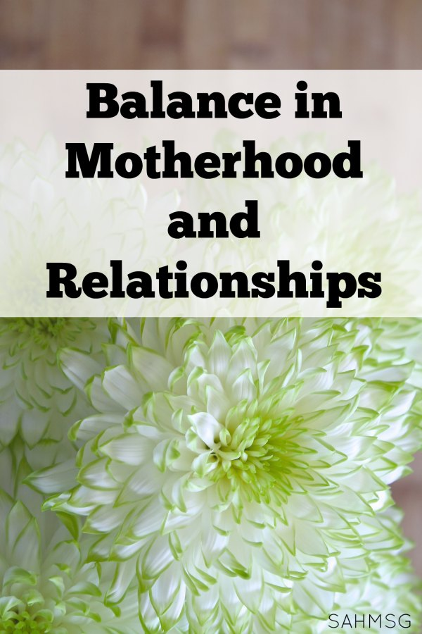 Find balance in motherhood and relationships.