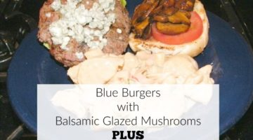 blue burgers with balsamic glazed mushrooms and apple balsamic potato salad