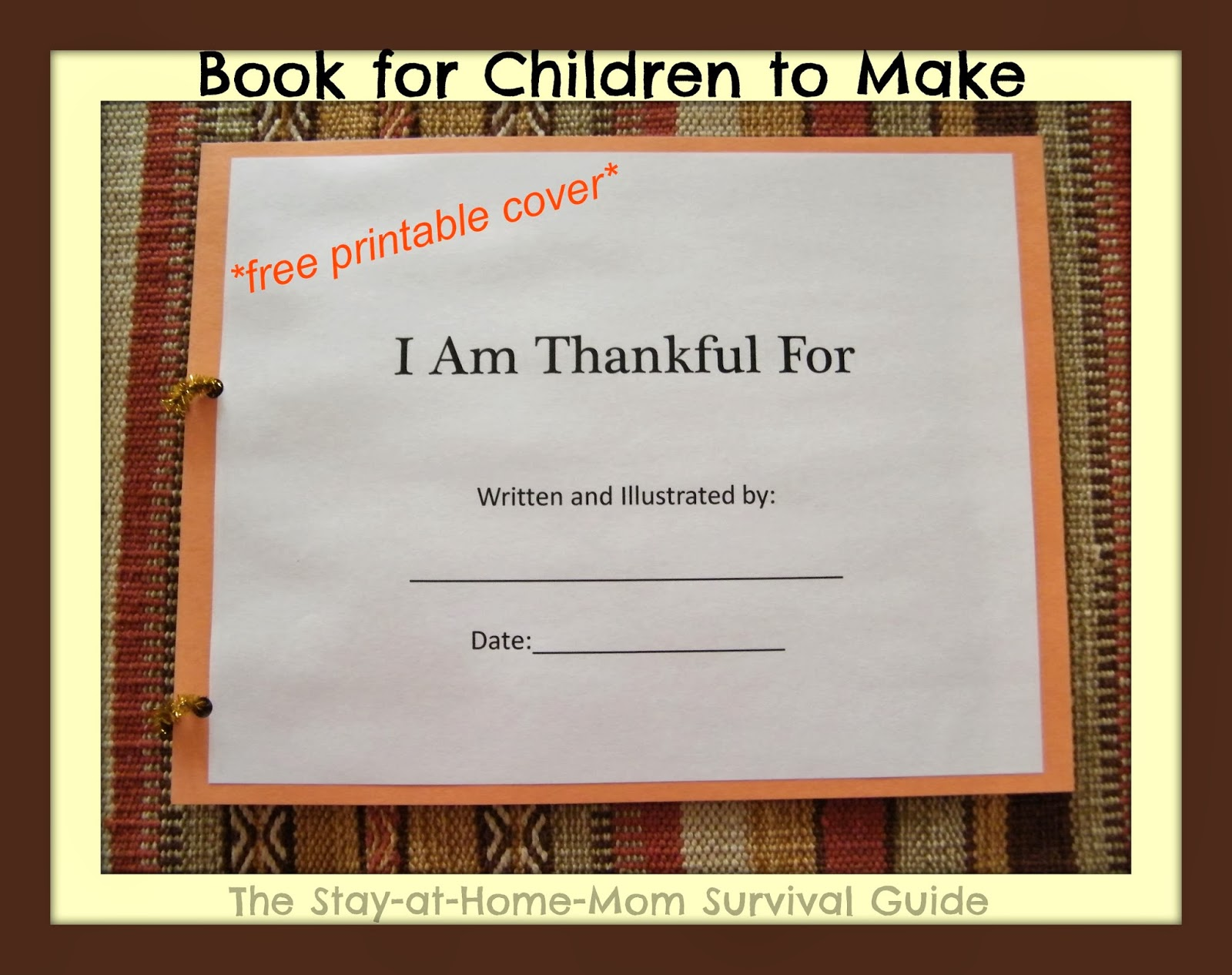 I Am Thankful Book For Children to Make