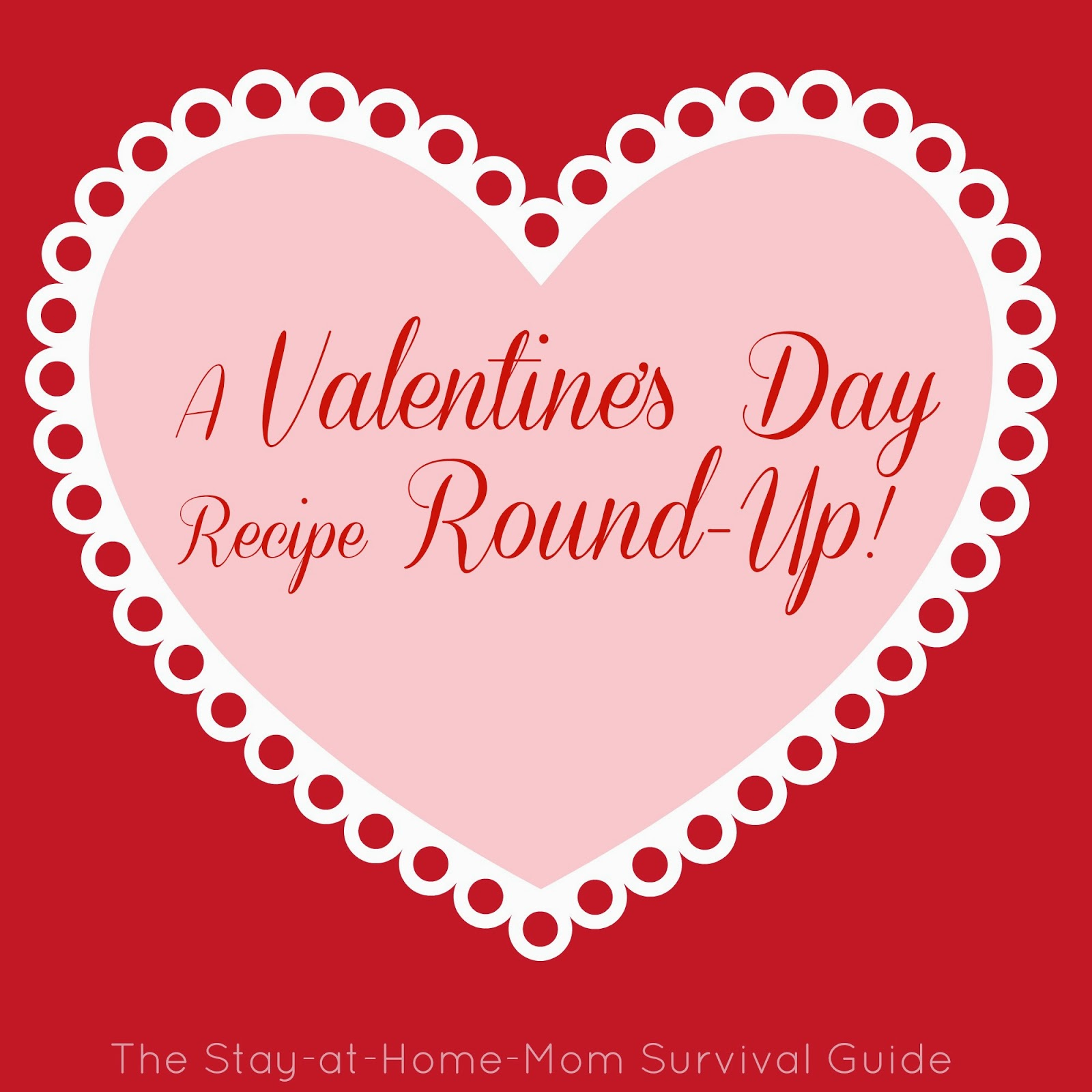 A Valentine's Day Recipe Round-Up {Guest Post}