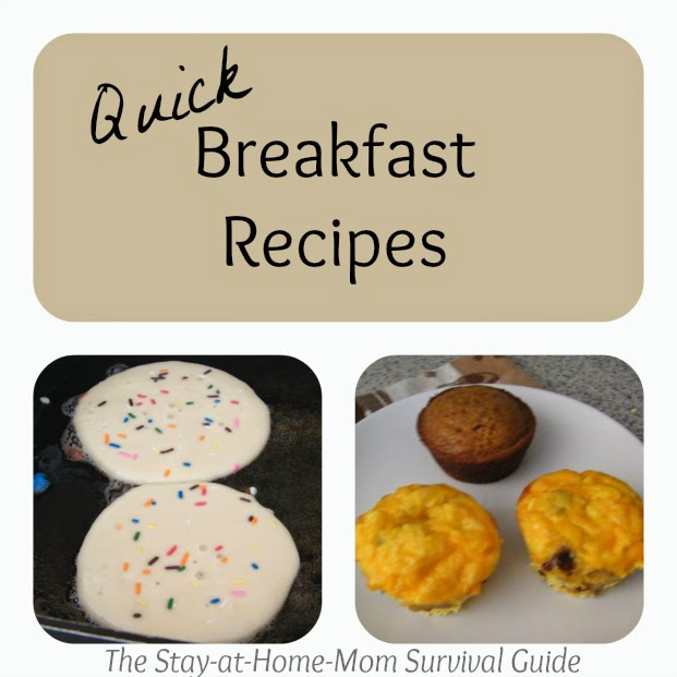 Quick Breakfast Recipes from the Moms Share Series at The Stay-at-Home-Mom Survival Guide