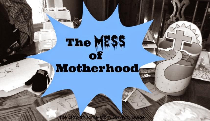 The Mess of Motherhood