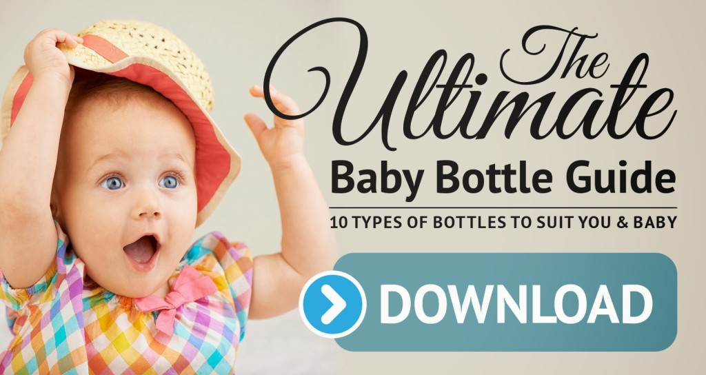 FREE Download of the Ultimate Baby Bottle Guide-everything you need to know about choosing the right bottle for your baby.