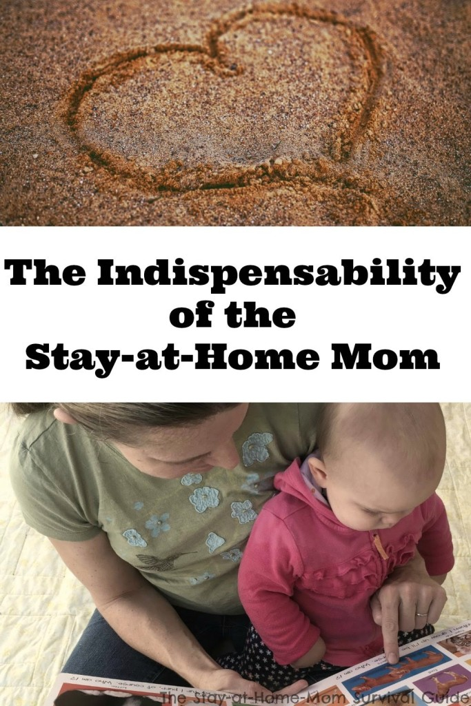 The indispensability of the stay-at-home mom.