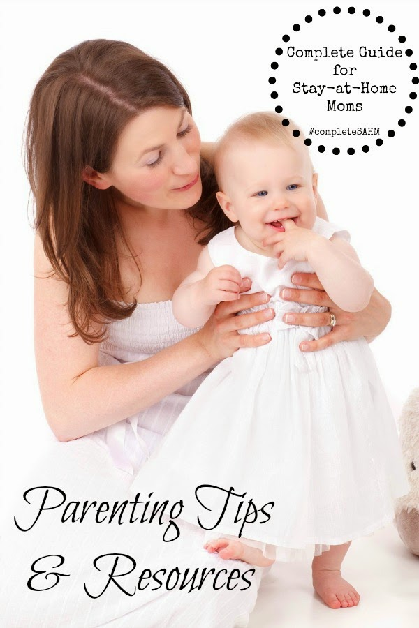A complete guide of parenting tips and resources. Over 60 articles shared by stay-at-home moms in A Complete Guide for Stay-at-Home Moms.