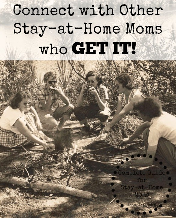 Complete Guide for Stay-at-Home Moms: When You Need to Connect With Other SAHMs