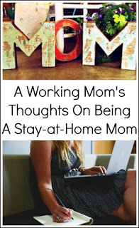 "The ""Work"" of A Mother: Working Mom's Thoughts On Being A Stay-at-Home Mom"