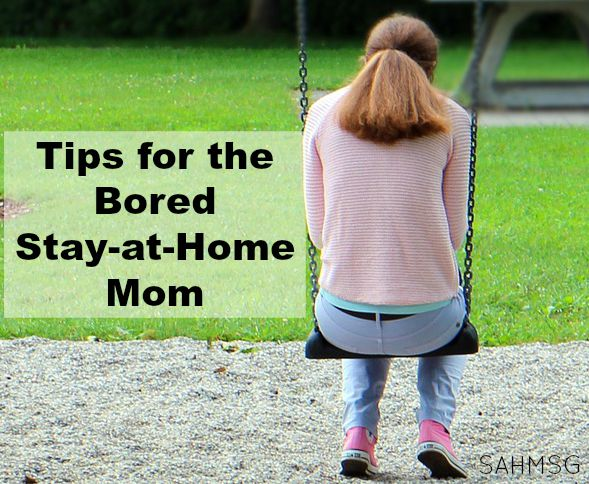 Don't be a bored SAHM! Try these 7 tips to break up the boring days as a stay-at-home parent.
