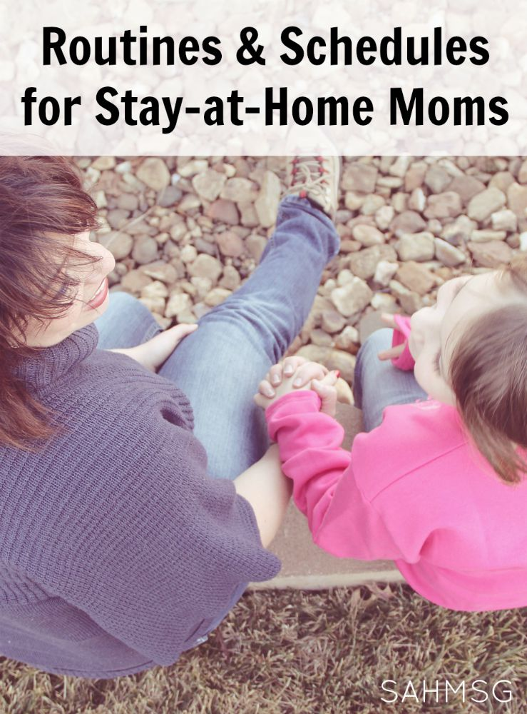 Routines and schedules for stay-at-home moms that are flexible and can be customized according to your family's needs.