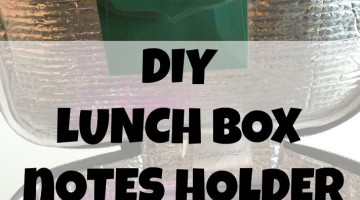 Send your child to school with a surprise lunch box note each day with this cute DIY lunch box notes holder. It helps me remember to send notes every day, and keeps them clean and dry until your child can read them.