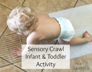 Sensory crawl infant and toddler activity to encourage crawling and walking children to explore safely-and get moving indoors!