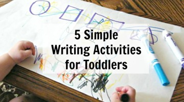 5 Simple Writing Activities for Toddlers