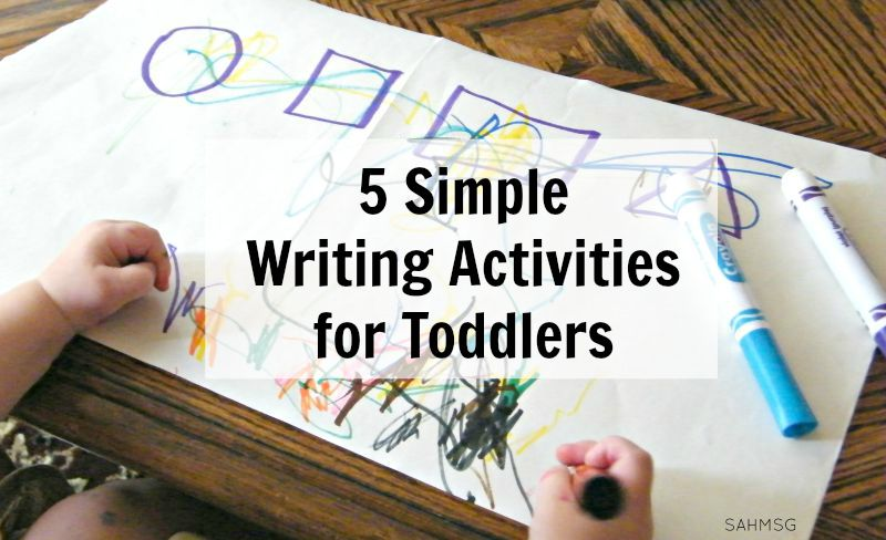 Simple Writing Activities For Toddlers The Stay At Home Mom