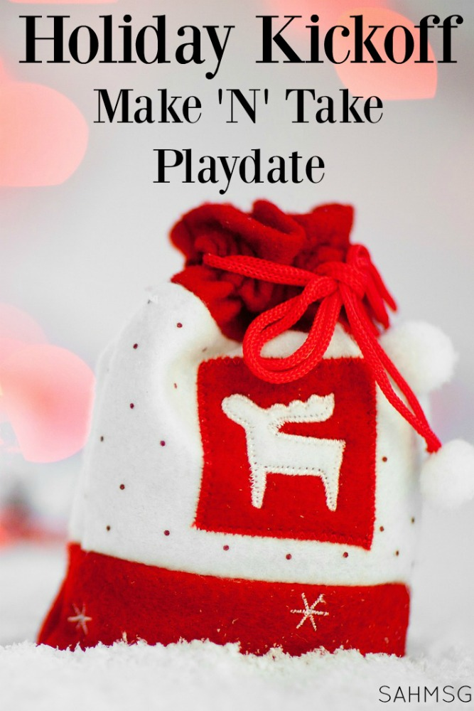 Holiday Kickoff Make N Take Playdate how tos and free printable invitation. Included are simple food ideas, kids activities recommendations and make n take station set up. Moms can get some planning and me time and the kids get to play!