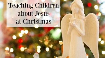Advent Activities for Kids: Teaching about Jesus at Christmas