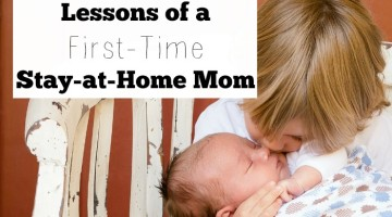 Lessons of a First-Time Stay-at-Home Mom
