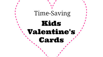 Time-Saving Valentine's Cards for Kids