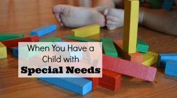 When You Have a Child with Special Needs