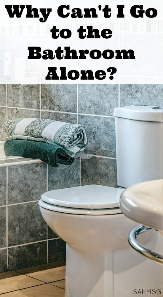 Why can't I go to the bathroom alone? and other questions moms ask during motherhood.