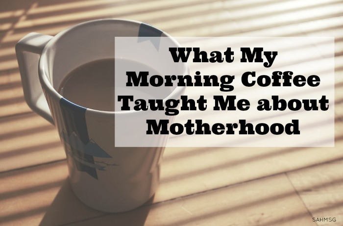 The days of motherhood can feel boring, or dull or monotonous, but every day you move through your daily routine-drink your morning coffee-and experioence the moments with your children matter. Every little one of them.