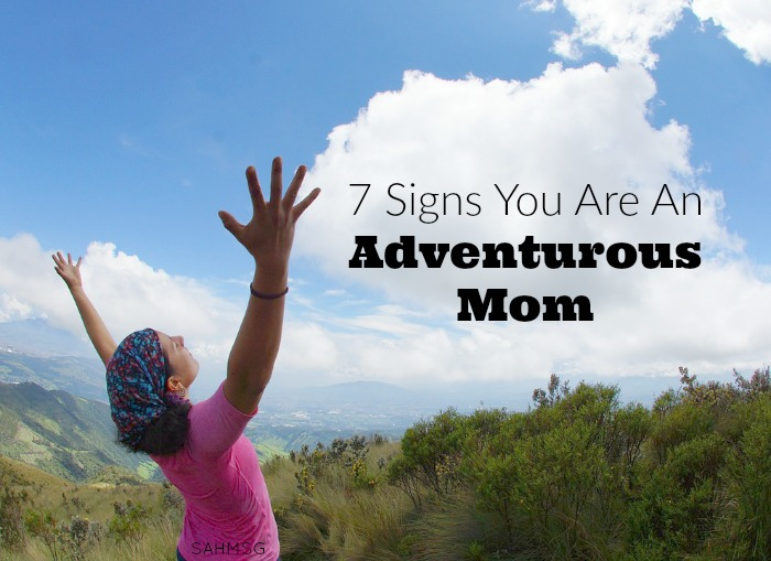 Adventure in motherhood can be slightly different than before you became a mom, but these 7 signs you're an adventurous mom are pretty daring! Mom Motivation Mondays