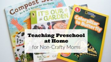 Teaching Preschool at Home for Non-Crafty Moms