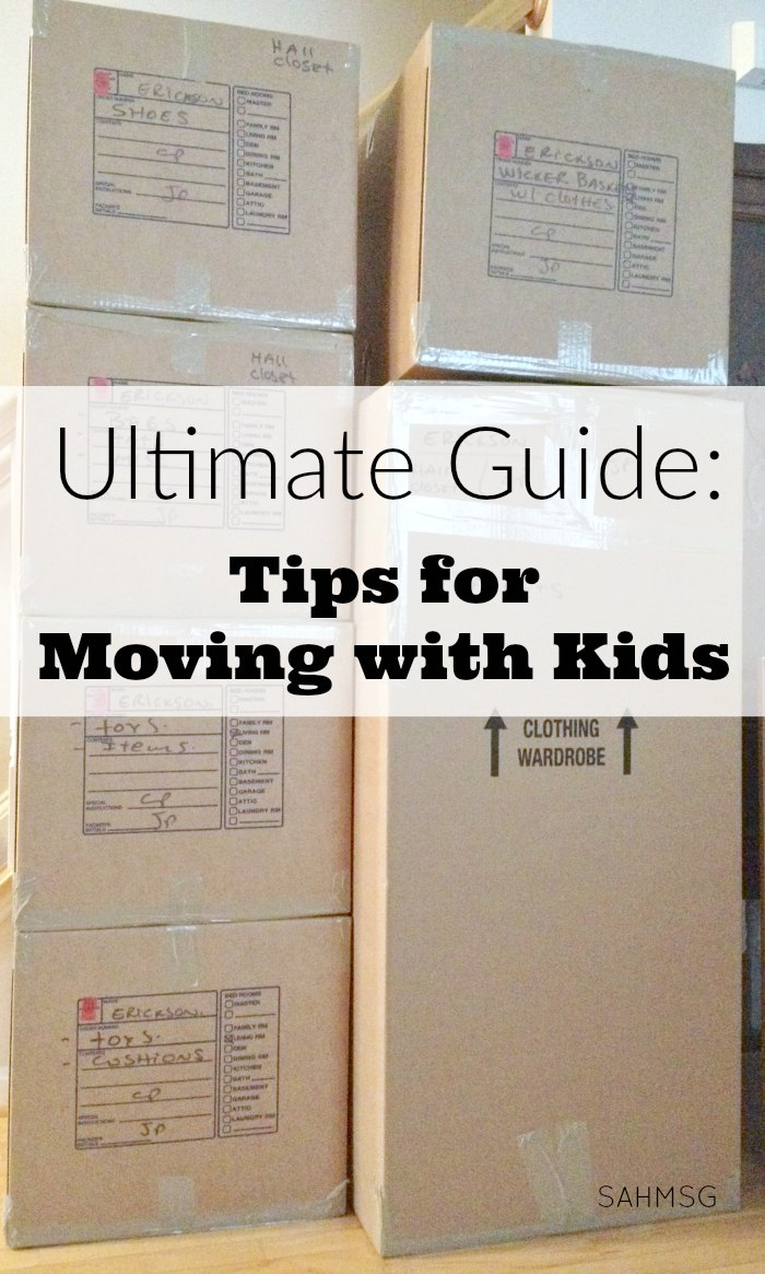 ultimate guide tips for moving with kids the stay at home mom