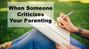 How to Deal with Someone who Criticizes Your Parenting