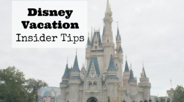 Disney Vacation Insider Tips + Giveaway