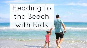 Heading to the Beach with Kids