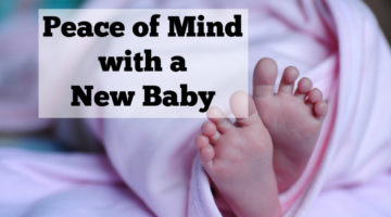 Gain peace of mind with a new baby with these 6 tips from a mom of four and twin mom. Baby monitors, cribs, and tips for gaining peace of mind when you have a new baby. #sponsored