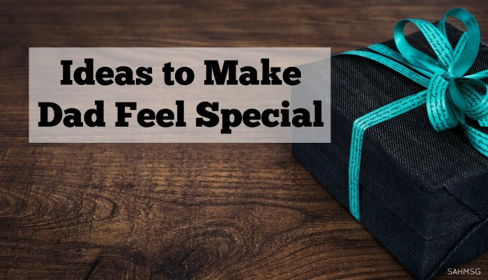 Dads deserve to be appreciated every day. These Father's Day gift ideas are frugal and do not take a lot of time to put together to make dads feel special and loved every day. #sponsored