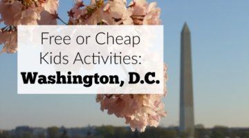 Free or Cheap Kids Activities in Washington, D.C.