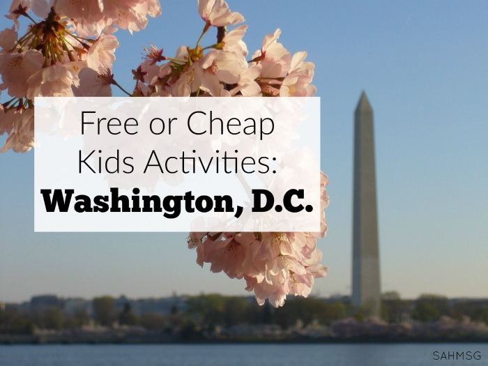 Many free or cheap kids activities in Washington, D.C. are easily accessible-even during the busy Summer months in the nation's capitol. (Part of the Free or Cheap Activities series at The Stay-at-Home Mom Survival Guide.)