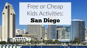 Free or Cheap Kids Activities in San Diego
