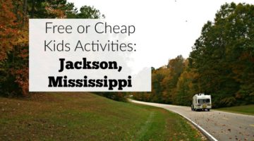 Free or cheap kids activities in and near Jackson, Mississippi.