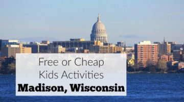 Free or Cheap Kids Activities in Madison, Wisconsin