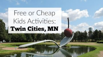 20 of the best free or cheap kids activiities in the twin cities of minneapolis and st paul, minnesota.