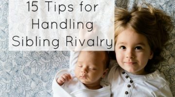 Tips to handle sibling rivalry.