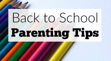 Back to School Parenting Tips
