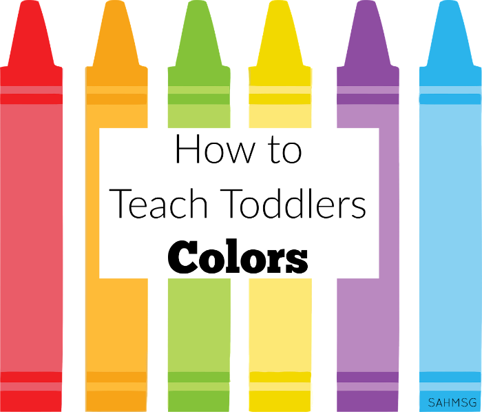 how to teach toddlers colors the stay at home mom survival guide