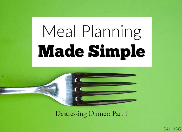 Meal planning made simple is possible! De-stress dinner prep by planning ahead and using these tips to macimize your budget and your time in the kitchen. (A 3-part series as part of Homemaking Tips Tuesdays at The Stay-at-Home Mom Survival Guide.)