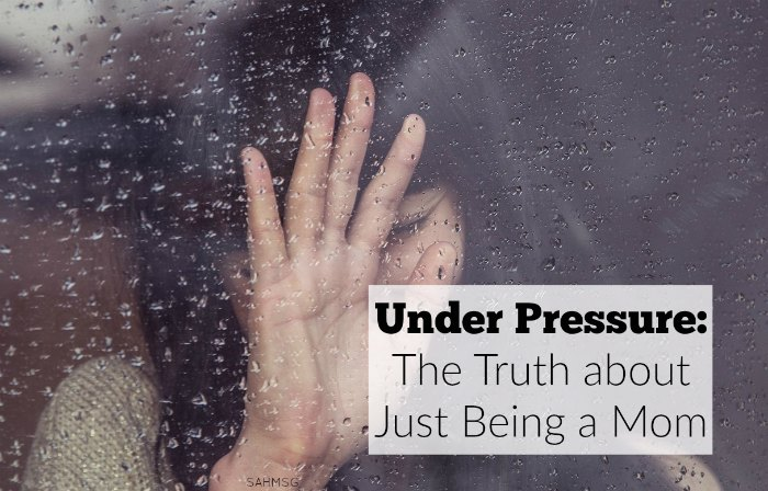 Why do we do it, moms? Why do we put the pressure on ourselves as mothers to prove our success as moms to others? The truth about just being a mom is we are under pressure. But who is putting that pressure on us?