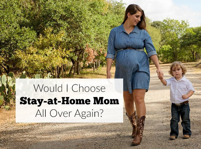 A friend asked me if I would choose to be a stay-at-home mom if I had to do it all over again? I had to think about it. It depends on the day, but thinking would I choose stay-at-home mom all over again was an eye-opener. It's not an easy answer.